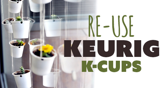 20-ways-to-re-use-your-keurig-k-cups-570x300