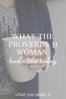 what-the-proverbs-31-woman