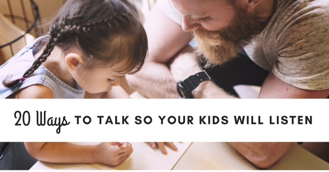 20-Ways-to-Talk-So-Your-Kids-Will-Listen