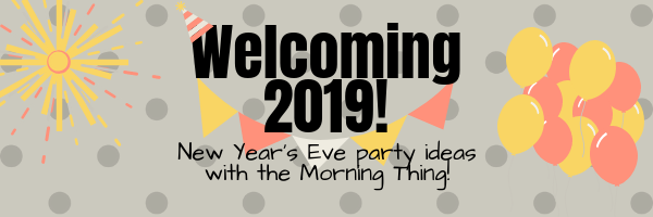 Helping You Welcome 2019 Rise And Shine
